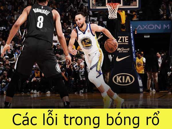 Các lỗi trong bóng rổ cơ bản