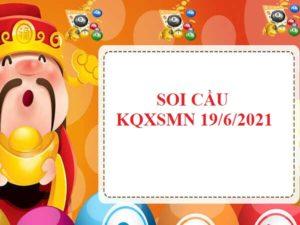Soi cầu lô VIP KQXSMN 19/6/2021 hôm nay