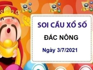 Soi cầu XSDNO ngày 3/7/2021 chốt bạch thủ lô đài Đắc Nông